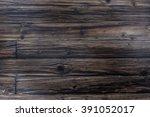 wood texture | Shutterstock . vector #391052017