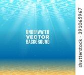 underwater background  in light ... | Shutterstock .eps vector #391065967