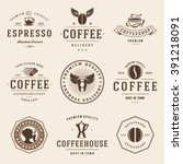 coffee shop logos templates set.... | Shutterstock .eps vector #391218091