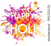 happy holi indian festival... | Shutterstock .eps vector #391221121