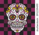 mexican sugar skull. vector... | Shutterstock .eps vector #391239499