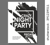 crazy night party vector flyer... | Shutterstock .eps vector #391239511