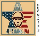 veterans day poster. veterans... | Shutterstock .eps vector #391306729