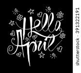 hello april lettering. vector... | Shutterstock .eps vector #391322191