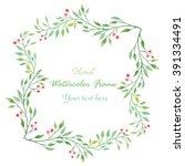 watercolor floral frame... | Shutterstock . vector #391334491