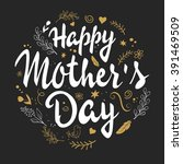 vector hand drawn mothers day... | Shutterstock .eps vector #391469509