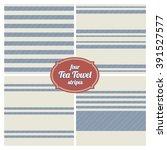 seamless french tea towel... | Shutterstock .eps vector #391527577