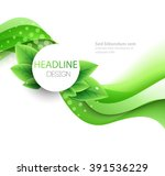 vector eco leaves and green... | Shutterstock .eps vector #391536229
