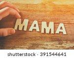 kid hand spelling word mama...   Shutterstock . vector #391544641