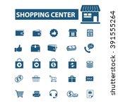 shopping center icons  | Shutterstock .eps vector #391555264