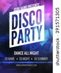 disco party poster template.... | Shutterstock .eps vector #391571305