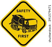 concrete mixer truck .safety. | Shutterstock .eps vector #391579471