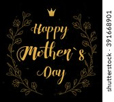 happy mother s day template... | Shutterstock .eps vector #391668901