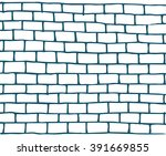 template doodle brick wall... | Shutterstock .eps vector #391669855