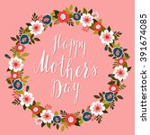 happy mother's day card with... | Shutterstock .eps vector #391674085