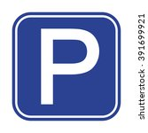 parking sign | Shutterstock .eps vector #391699921