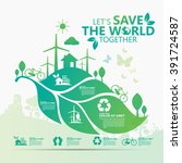 environment. let's save the... | Shutterstock .eps vector #391724587