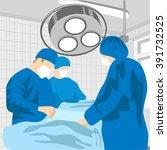 surgeon team at work in...   Shutterstock .eps vector #391732525