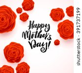 happy mothers day beautiful... | Shutterstock .eps vector #391737199