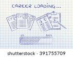 career loading  cv and... | Shutterstock . vector #391755709