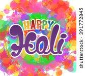 happy holi  handmade...   Shutterstock . vector #391772845