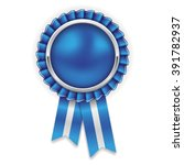 blue rosette  badge with silver ... | Shutterstock .eps vector #391782937