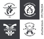 shooting club  vintage emblems... | Shutterstock .eps vector #391786204