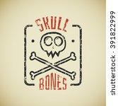 cartoon logo with skull and...   Shutterstock .eps vector #391822999