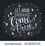 hand drawn quote about dream.... | Shutterstock .eps vector #391850719