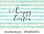 pretty easter card template.... | Shutterstock .eps vector #391856551