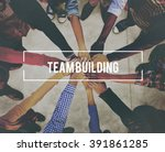 team building business... | Shutterstock . vector #391861285