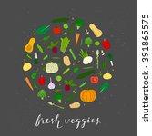 hand drawn veggies in circle... | Shutterstock .eps vector #391865575