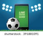 mobile phone football sport | Shutterstock .eps vector #391881091
