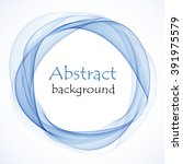 abstract blue circle | Shutterstock .eps vector #391975579