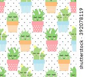 cactus in cute pots seamless... | Shutterstock .eps vector #392078119