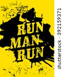 run  man  run   motivational... | Shutterstock .eps vector #392159371
