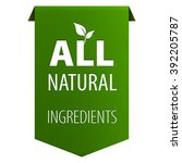 all natural organic ingredients ...   Shutterstock .eps vector #392205787