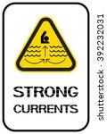 Strong Currents. Prohibiting...