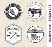set of steak house logo  badges ... | Shutterstock .eps vector #392266141