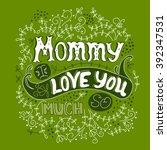 vector hand drawn lettering....   Shutterstock .eps vector #392347531