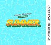 happy holidays enjoy summer... | Shutterstock .eps vector #392638714