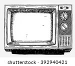 hand drawn vintage tv | Shutterstock .eps vector #392940421