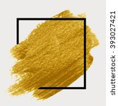 gold paint in black square.... | Shutterstock .eps vector #393027421