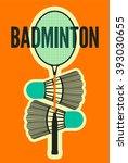 badminton typographic vintage... | Shutterstock .eps vector #393030655