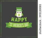 happy st patrick's day greeting ...   Shutterstock .eps vector #393130081