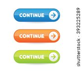 continue buttons | Shutterstock .eps vector #393225289