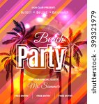 summer beach party flyer  ... | Shutterstock .eps vector #393321979