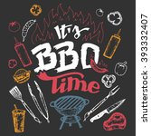 it's barbecue time. hand drawn... | Shutterstock .eps vector #393332407