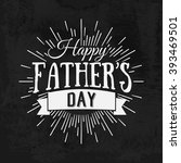 happy father's day calligraphic ... | Shutterstock .eps vector #393469501
