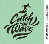 catch the wave. logo badge. ... | Shutterstock .eps vector #393674389